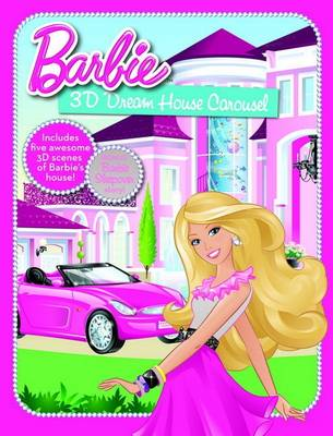 Barbie Dream House 3D Carousel by Five Mile Press The