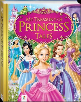 My Treasury of Princess Tales by Hinkler Books PTY Ltd