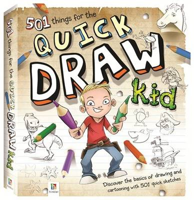 501 Things for the Quick Draw Kid by Hinkler Books PTY Ltd