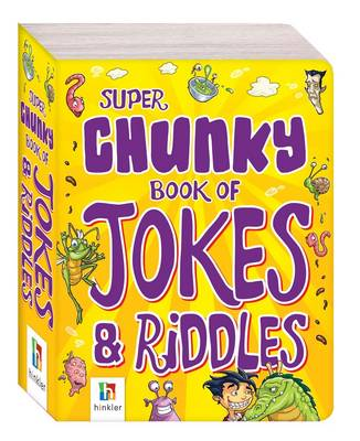 Super Chunky Book of Jokes and Riddles by Hinkler Books PTY Ltd