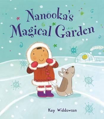 Nanooka's Magical Garden by Hinkler Books PTY Ltd