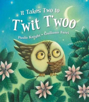 It Takes Two to T'wit T'woo by Paula Knight