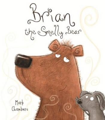Brian the Smelly Bear by Hinkler Books PTY Ltd