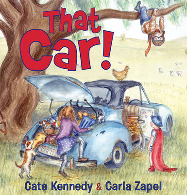 That Car! by Cate Kennedy