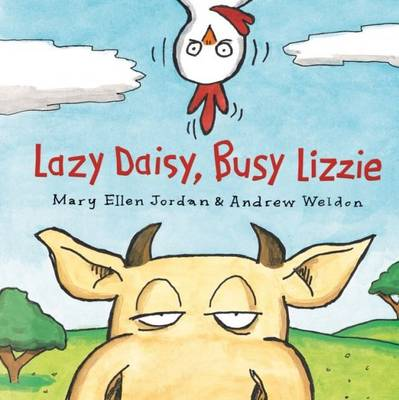 Lazy Daisy, Busy Lizzie by Mary Ellen Jordan, Andrew Weldon