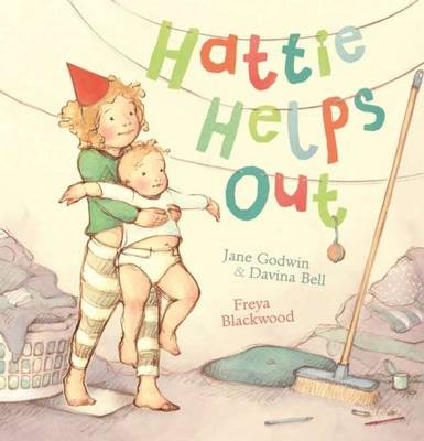 Hattie Helps Out by Jane Godwin, Davina Bell