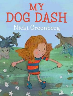 My Dog Dash by Nicki Greenberg