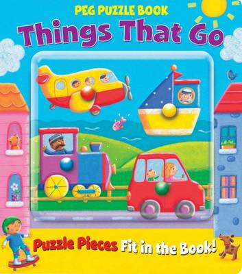Peg Puzzle Book - Things That Go by Caroline Williams