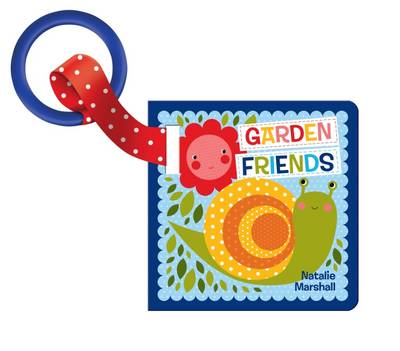 Garden Friends Buggy Book by Natalie Marshall