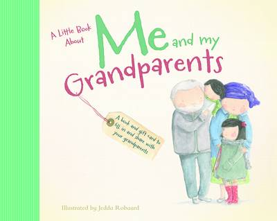 Me and My Grandparents by Jedda Robaard