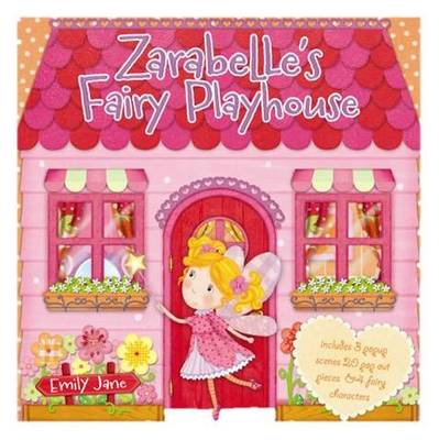 Zarabelle's Fairy Playhouse by Aimee Zumis