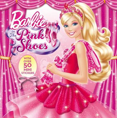 Barbie in the Pink Shoes Storybook by Mattel