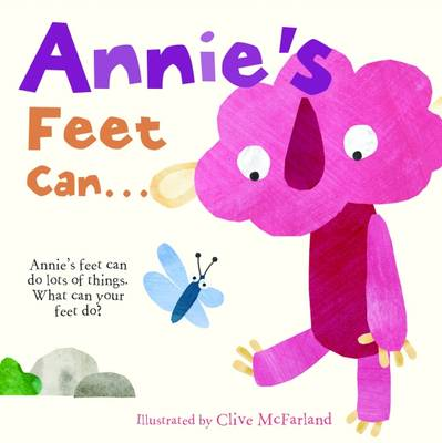 Annie's Feet Can by Clive McFarland