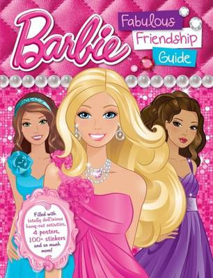 Barbie Fabulous Friendship Guide by Mattel