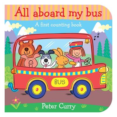 All Aboard My Bus by Peter Curry