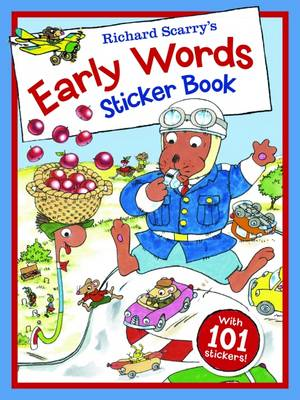 Richard Scarry - Early Words Sticker Book by Richard Scarry