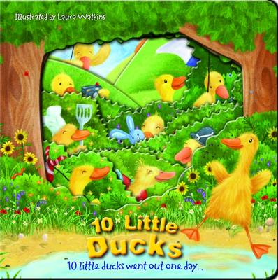 Ten Little Ducks by Laura Watkins