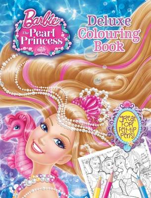 Barbie and the Pearl Princess Deluxe Colouring by