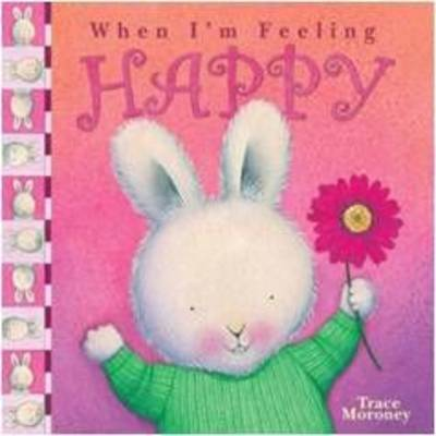 Tracey Moroney's When I'm Feeling..Happy by