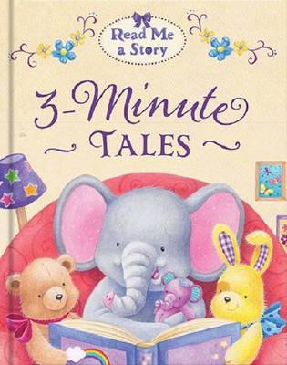 Read Me a Story 3-Minute Tales by