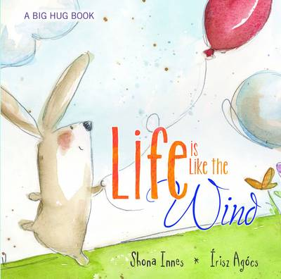 Life is Like the Wind by Shona Innes