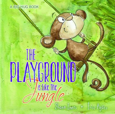 The Playground is Like the Jungle by Shona Innes