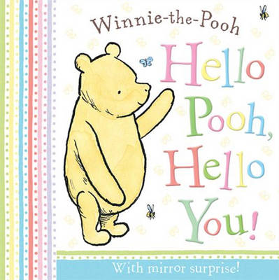 Winnie-the-Pooh - Hello Pooh, Hello You! by