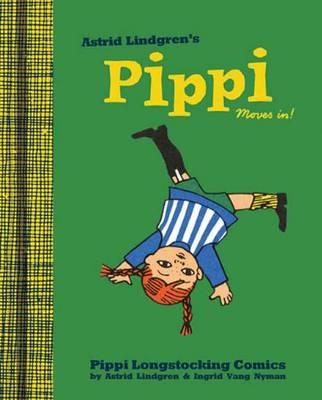 Pippi Moves in by Astrid Lindgren, Ingrid Vang-Nyman