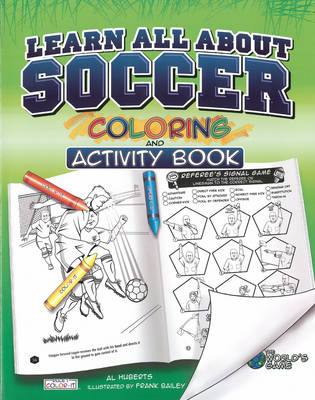 Learn All About Soccer Color and Activity by Al Huberts, Frank Bailey