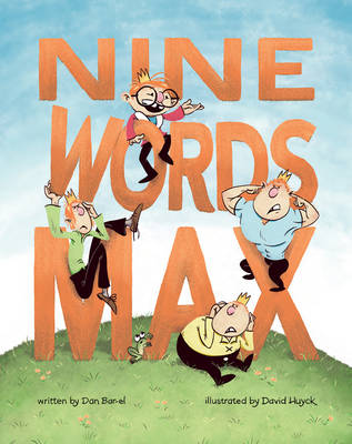 Nine Words Max by Dan Bar-el