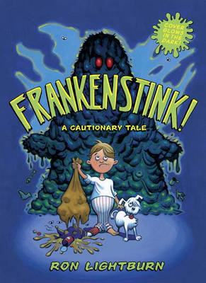 Frankenstink A Cautionary Tale by Ron Lightburn