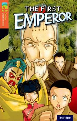 Oxford Reading Tree Treetops Graphic Novels: Level 13: The First Emperor by Vicki Low