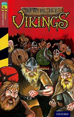 Oxford Reading Tree Treetops Graphic Novels: Level 15: Beware the Vikings by David Boyd