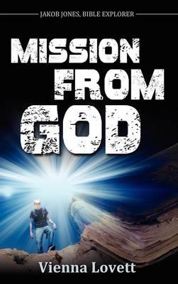 Mission from God by Vienna Lovett