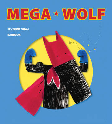 Mega Wolf by Severine Vidal