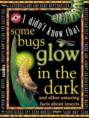 Some Bugs Glow in the Dark by Johannah Gilman Paiva