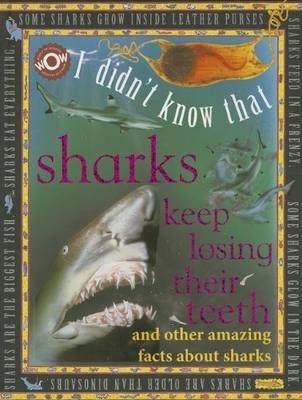 Sharks Keep Losing Their Teeth by Johannah Gilman Paiva