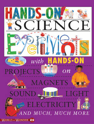 Hands on! Science Experiments by Sue Lacey, Jonas Bell