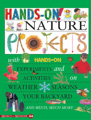 Hands on! Nature Projects by Gary Gibson, Jonas Bell
