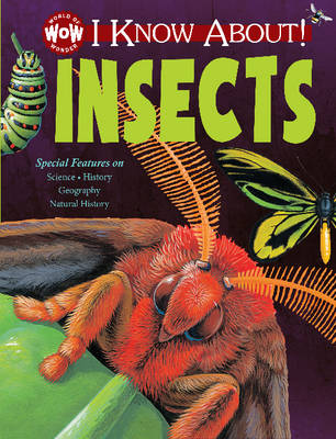 I Know About! Insects by Johannah Gilman Paiva