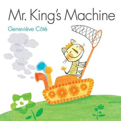 Mr. King's Machine by Genevieve Cote