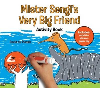 Mister Sengi's Very Big Friend Activity Book by David du Plessis, Charles De Villiers