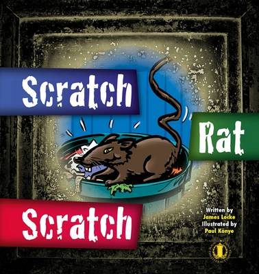 Scratch Rat Scratch by James Locke