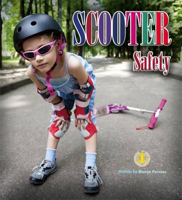 Scooter Safety by Sharon Parsons