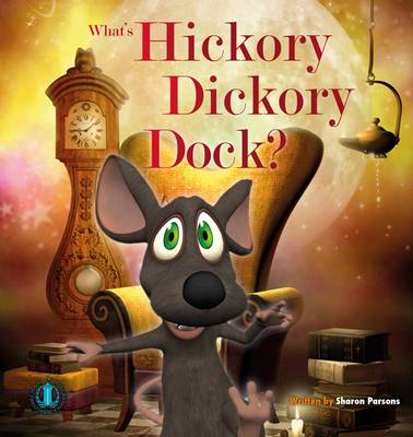 Hickory Dickory Dock by Sharon Parsons