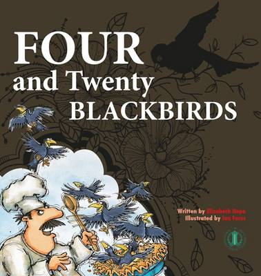 Four and Twenty Blackbirds by Elizabeth Hope