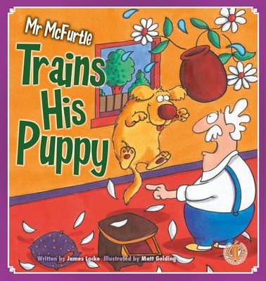 Mr Mcfurtle Trains His Puppy by James Locke