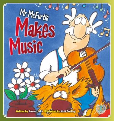 Mr Mcfurtle Makes Music by James Locke