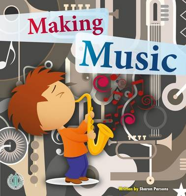 Making Music by Sharon Parsons