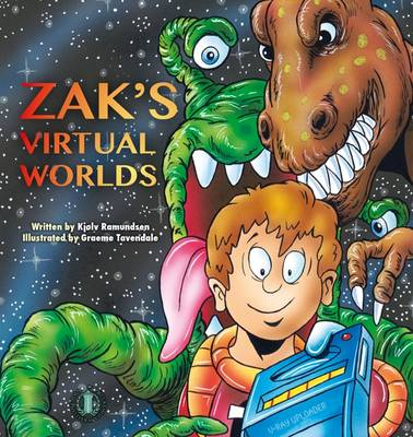 Zak's Virtual Worlds by Kjolv Ramundsen